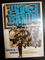 """""""The Big Bands"""" by George T. Simon, Frank Sinatra foreword 7th printing 1969"""