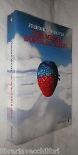 TRE METRI SOPRA IL CIELO Federico Moccia Feltrinelli 2005 Romanzo Racconto di e