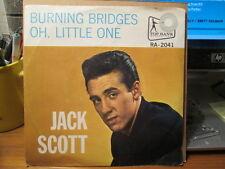 JACK SCOTT - Burning Bridges / Oh, Little One   -  TOP RANK  45rpm w/ pic sleeve