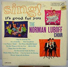 """12"""" 33 RPM MONO LP - RCA VICTOR LPM-2475 - NORMAN LUBOFF CHOIR - SING! (1962)"""