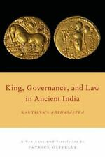 KING, GOVERNANCE, AND LAW IN ANCIENT INDIA - OLIVELLE, PATRICK (TRN) - NEW PAPER