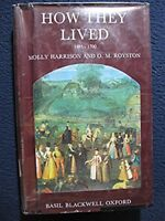 How They Lived 1485-1700 [Hardcover] [Jan 01, 1965] Molly Harrison and O.M. Ro..