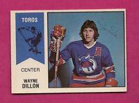 RARE 1974-75 OPC WHA # 3 TOROS WAYNE DILLON  ROOKIE EX-MT CARD (INV#6857)