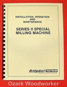BRIDGEPORT Series II Special Milling Machine Instructions Parts Manual 0957