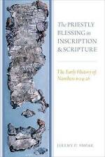 The Priestly Blessing in Inscription and Scripture: The Early History of Numbers