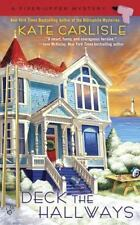 A Fixer-Upper Mystery: Deck the Hallways by Kate Carlisle PB 2016