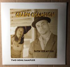 """Grady Champion - New Promotional Two Song Sampler """"Payin For My Sins"""""""