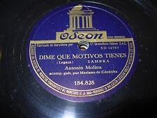 ANTONIO MOLINA dime que motivos tienes / fandangos - 78 rpm - odeon 184828 -