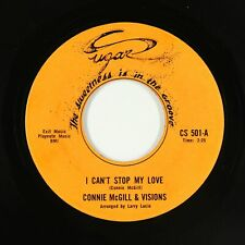 Northern Soul 45 - Connie McGill & Visions - I Can't Stop My Love - Sugar - VG++