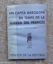Un capità barceloní en temps de la guerra del francès/ A. Carner/ 1974/ Dalmau