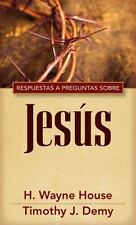 Repsuestas A Preguntas Sobre Jesus = Answers to Common Questions about Jesus (Pa