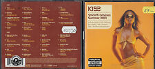 CD  -  KISS - SMOOTH GROOVES SUMMER 2001      2CD                     ( 165 )