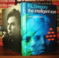 Gregory, R. L. THE INTELLIGENT EYE  1st Edition 1st Printing