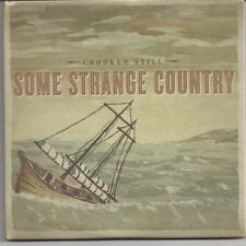 Crooked still-some Strange Country CD nuevo embalaje original