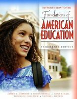 Introduction to the Foundations of American Education (13th Edition) by James A.
