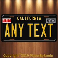 California Any TEXT MONTH YEAR Personalized Custom Aluminum License Plate Tag
