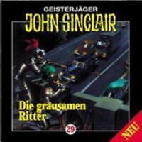 """Angebot! * HÖRSPIEL CD * JOHN SINCLAIR """"Die grausamen Ritter"""" 29 * (T1) NEU/OVP"""