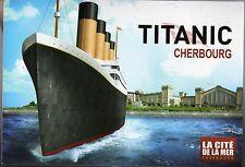 CP - TITANIC Cherbourg - La Cité de la mer