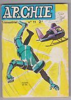ARCHIE n°11 - Le merveilleux robot. 1971. petit format en TBE