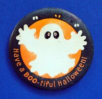 Hallmark BUTTON PIN Halloween Vintage GHOST Have a BOO-tiful Holiday Pinback