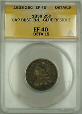 1838 Capped Bust B-1 Silver Quarter 25c Coin ANACS EF-40 Details Glue Residue