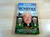 John Mortimer: Rumpole and the golden Thread / Englisches Buch