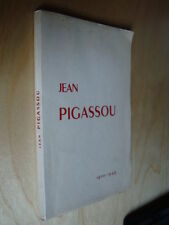 Jean Pigassou 1920-1949 Biographie Chef de clinique Neurologie à Purpan Toulouse