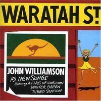 JOHN WILLIAMSON Waratah St. CD BRAND NEW Waratah Street