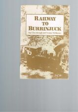 Railway to Burrinjuck by Sue Chessbrough and Yvonne McBurney