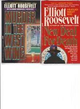 ELLIOTT ROOSEVELT - MURDER IN THE WEST WING - A LOT OF 2 BOOKS