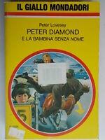 Peter Diamond e la bambina senza nomeLovesey peterMondadorigiallo2356 nuovo
