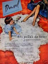 PUBLICITÉ 1960 DOUVEL A CRÉÉ POUR VOUS LA PEAU DE BÊTES EN VELOURS- ADVERTISING