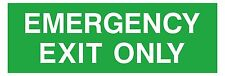 1x Emergency Exit Only Sticker