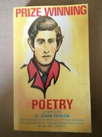 Prize Winning Poetry, Compiled by C. John Taylor, 1978 Paperback, Very Good