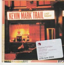 (EB701) Kevin Mark Trail, Last Night - 2005 DJ CD