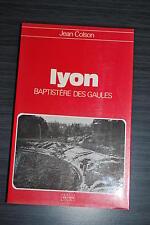 Lyon, baptistère des gaules - Jean Colson
