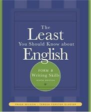 The Least You Should Know About English: Writing Skills , Form B-ExLibrary