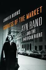 Goddess of the Market: Ayn Rand and the American Right, Burns, Jennifer,