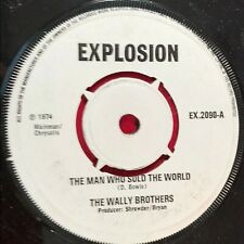 """WALLY BROTHERS The Man Who Sold The World 1974 UK 7"""" vinyl single EXCELLENT COND"""