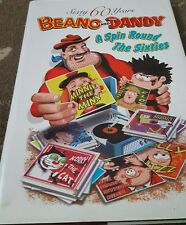 60 YEARS OF BEANO AND DANDY A SPIN ROUND THE SIXTIES BOOK HARDBACK