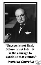 "Winston Churchill "" failure is not fatal"" Quote 11 x 17 Poster Photo #db1"