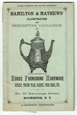 Illustrated Catalogue - House Furnishing Hardware - Hamilton & Mathews 1884