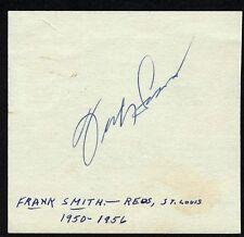 Frank Smith Vintage Signed Cut Card Cincinnati Reds 1st 1950s Closer COA