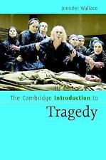 The Cambridge Introduction to Tragedy (Cambridge Introductions to Literature)