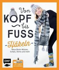 MyBoshi Von Kopf bis Fuß - häkeln - Neue Boshis, Schals, Socken u.a. BUCH NEU