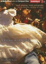 Living Dead Girl 2009 by Scott, Elizabeth 1423397509