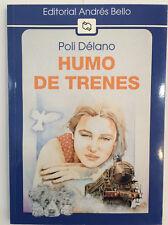 HUMO DE TRENES - POLI DELANO