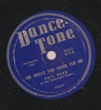 Phil Reed on 78 rpm Dance-Tone 312: The Waltz You Saved for Me/Forever and Ever