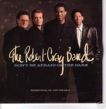 Robert Cray Don't Be Afraid GREAT PHOTO PROMO CD Single
