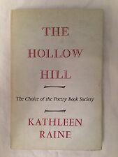 Kathleen Raine - The Hollow Hill and Other Poems - 1st/1st 1965 in Original DW